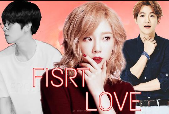 Fanfic / Fanfiction Fisrt Love - (Reescrevendo)