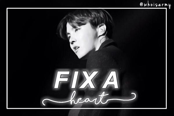 Fanfic / Fanfiction Fix a Heart