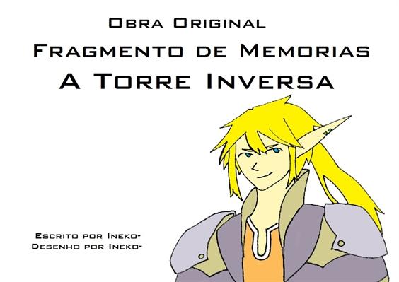 Fanfic / Fanfiction Fragmento de Memorias - A Torre Inversa