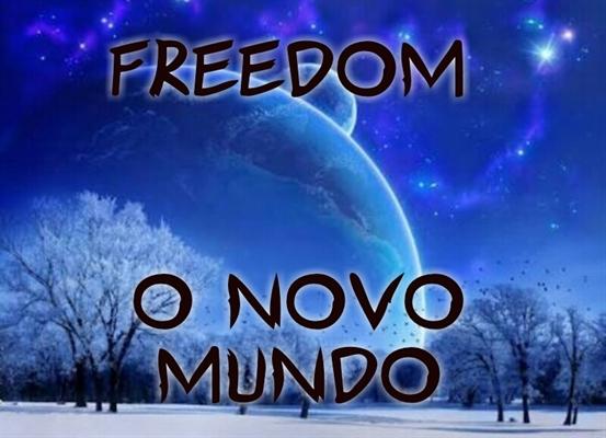 Fanfic / Fanfiction Freedom O Novo Mundo
