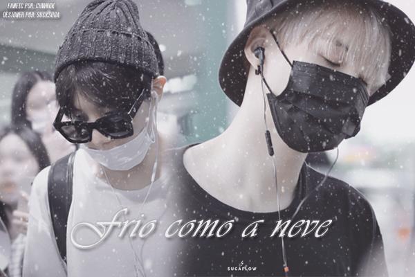 Fanfic / Fanfiction Frio como a neve