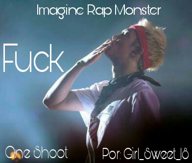 Fanfic / Fanfiction Fuck - Imagine Rap Monster - One Shoot