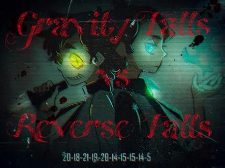 Fanfic / Fanfiction Gravity Falls vs Reverse Falls