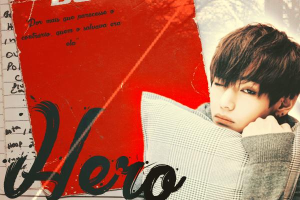 Fanfic / Fanfiction Hero (Long-Imagine - Kim Taehyung - V-BTS)