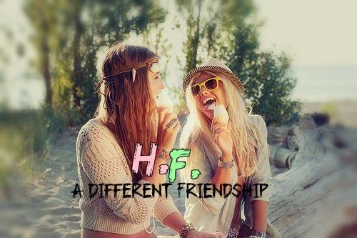 Fanfic / Fanfiction H.F. A Different Friendship