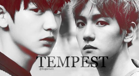 Fanfic / Fanfiction Hungry (III) - Tempest (ChanBaek)