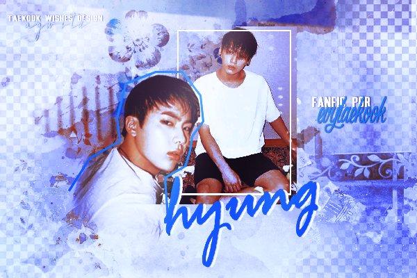 Fanfic / Fanfiction Hyung