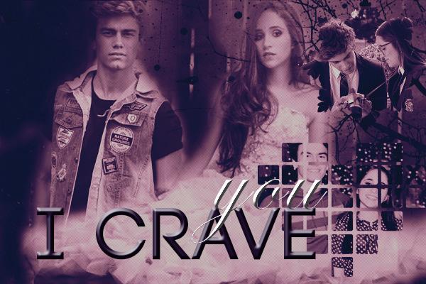 Fanfic / Fanfiction I Crave You - Gastina