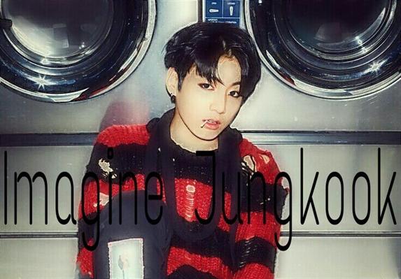Fanfic / Fanfiction Imagine JungKook