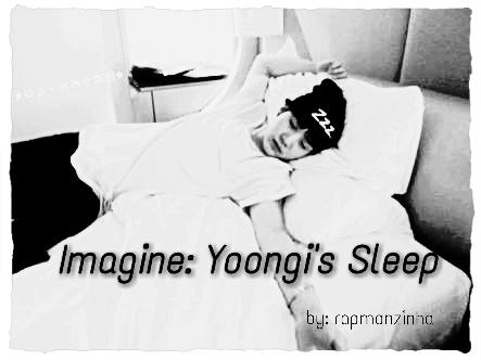 Fanfic / Fanfiction Imagine: Yoongi's Sleep