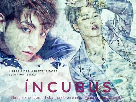 Fanfic / Fanfiction Incubus