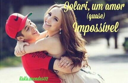 Fanfic / Fanfiction Jolari, um amor (quase) impossível