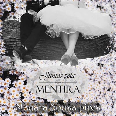 Fanfic / Fanfiction Juntos pela Menrtira