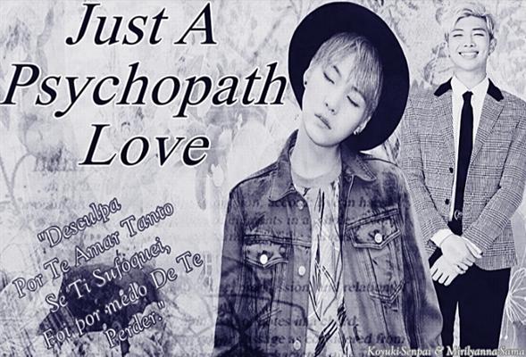 Fanfic / Fanfiction Just A Psychopath Love