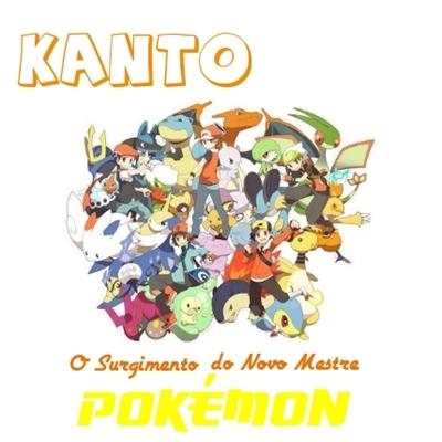 Fanfic / Fanfiction Kanto - O Surgimento do Novo Mestre Pokémon.