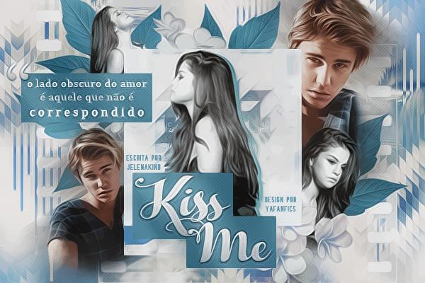 Fanfic / Fanfiction Kiss Me