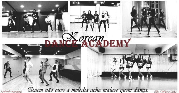 Fanfic / Fanfiction Korean Dance Academy - Interativa