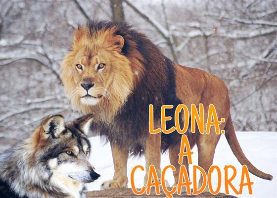 Fanfic / Fanfiction Leona: A Caçadora