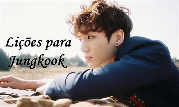 Fanfic / Fanfiction Lições para Jungkook