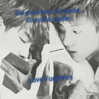Fanfic / Fanfiction Love fugitives_!!