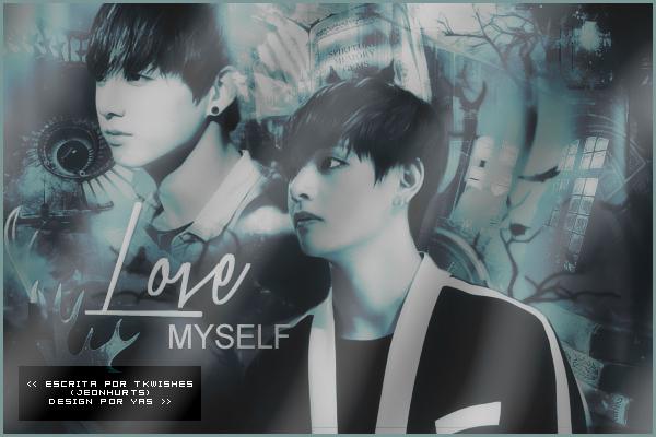 Fanfic / Fanfiction Love Myself