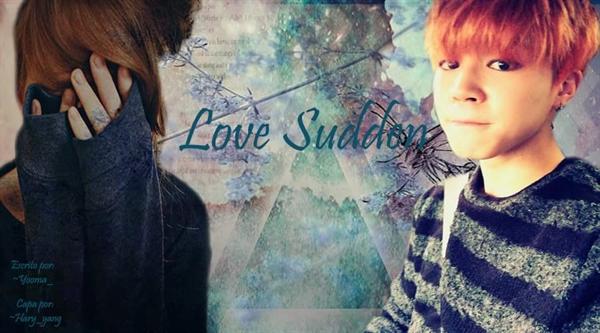 Fanfic / Fanfiction Love Sudden