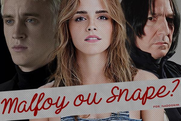 Fanfic / Fanfiction Malfoy ou Snape?
