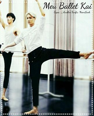 Fanfic / Fanfiction Meu Ballet Kai