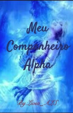 Fanfic / Fanfiction Meu companheiro alpha