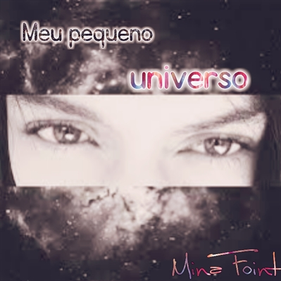 Fanfic / Fanfiction Meu pequeno universo.