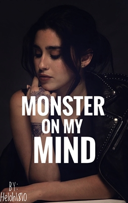 Fanfic / Fanfiction Monster On My Mind Camren