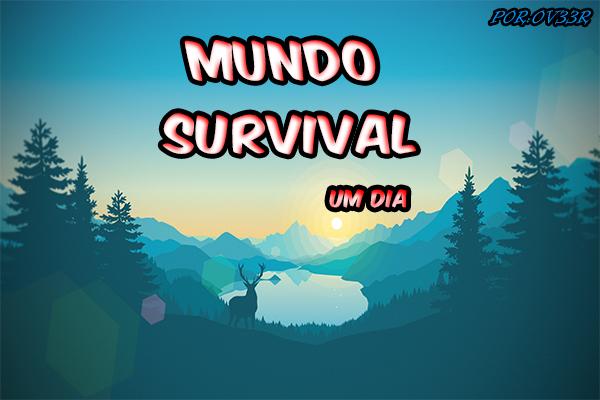 Fanfic / Fanfiction Mundo Survival