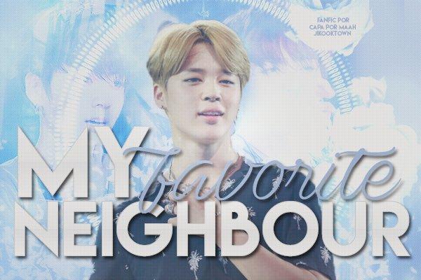 Fanfic / Fanfiction My Favorite Neighbor