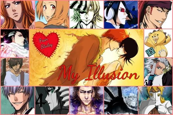 Fanfic / Fanfiction My Illusion