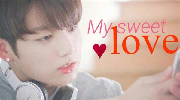 Fanfic / Fanfiction My Sweet Love (Imagine Jungkook)
