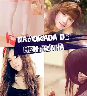 Fanfic / Fanfiction Namorada De Mentirinha