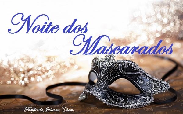 Fanfic / Fanfiction Noite dos Mascarados