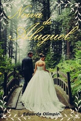 Fanfic / Fanfiction Noiva de Aluguel
