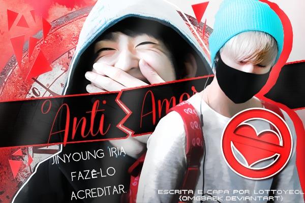 Fanfic / Fanfiction O Anti-amor