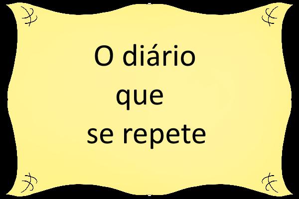 Fanfic / Fanfiction O diário que se repete
