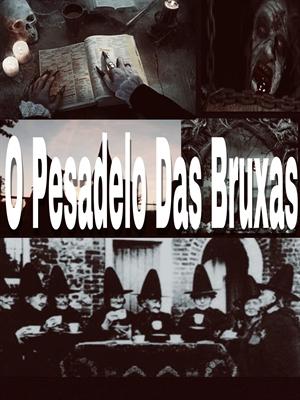 Fanfic / Fanfiction O Pesadelo das Bruxas (Interativa)