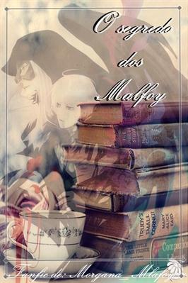 Fanfic / Fanfiction O segredo dos Malfoys