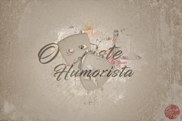 Fanfic / Fanfiction O Triste Humorista