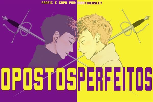 Fanfic / Fanfiction Opostos Perfeitos