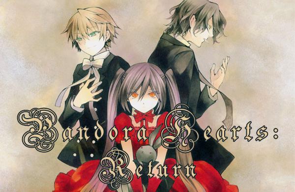 Fanfic / Fanfiction Pandora Hearts: Return