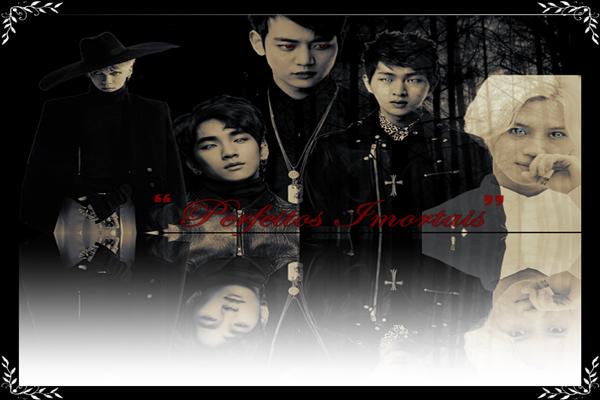 Fanfic / Fanfiction Perfeitos Imortais - Vampire life.