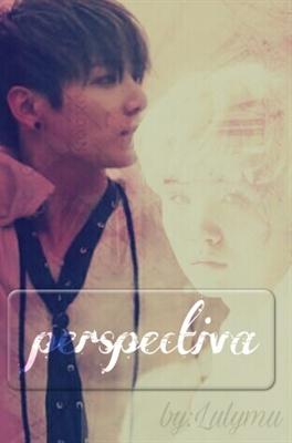 Fanfic / Fanfiction Perspectiva (INTERATIVA)