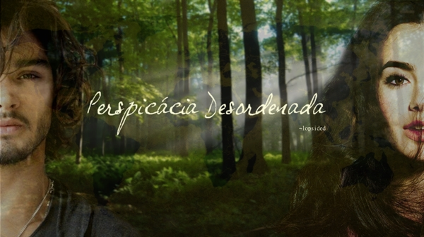 Fanfic / Fanfiction Perspicácia Desordenada