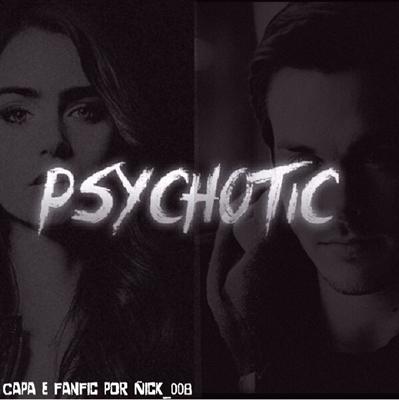 Fanfic / Fanfiction Psychotic