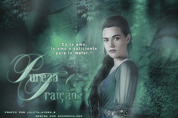 Fanfic / Fanfiction Pureza e Traição (Season 2).